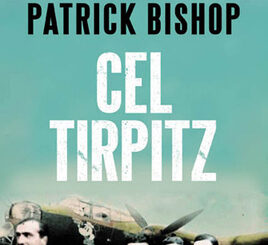 Cel Tirpitz Patrick Bishop